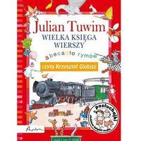 Książki dla dzieci, Posłuchajki. Julian Tuwim. Wielka księga wierszy. Abecadło rymów. (opr. twarda)