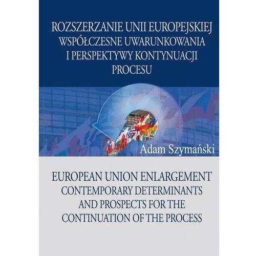Biblioteka biznesu, Rozszerzanie Unii Europejskiej (opr. miękka)