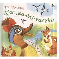 Książki dla dzieci, Kaczka dziwaczka i inne wiersze (opr. twarda)