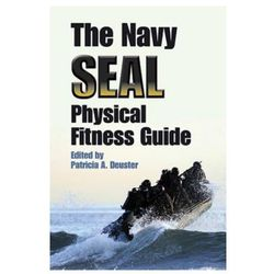 Navy SEAL Physical Fitness Guide (opr. miękka)
