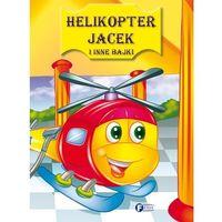 Książki dla dzieci, Helikopter Jacek i inne bajki. - Praca zbiorowa (opr. twarda)