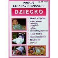 Książki medyczne, Dziecko Porady lekarza rodzinnego (opr. miękka)