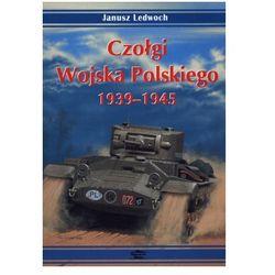 Czołgi Wojska Polskiego 1939-1945