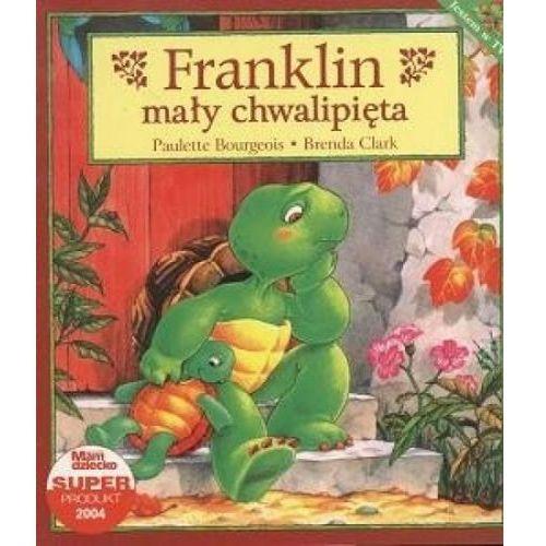 Książki dla dzieci, Franklin mały chwalipięta (opr. miękka)