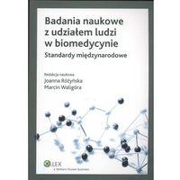 Książki prawnicze i akty prawne, Badania naukowe z udziałem ludzi w biomedycynie (opr. miękka)