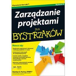 Zarządzanie projektami dla bystrzaków (opr. miękka)