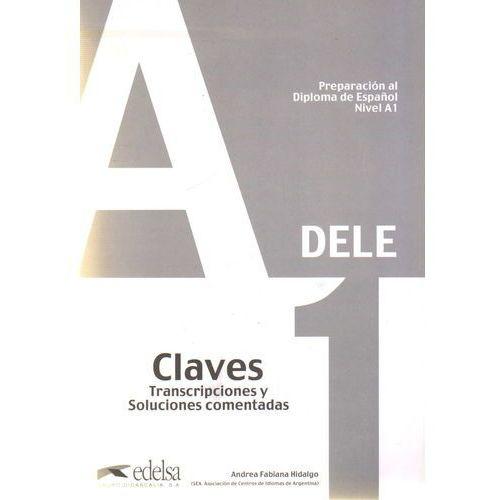 Książki do nauki języka, Preparacion al diploma de Espanol nivel A1 DELE claves transcripciones y soluciones comentadas (opr. miękka)