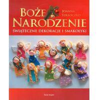Hobby i poradniki, Boże Narodzenie Świąteczne dekoracje i smakołyki (opr. broszurowa)