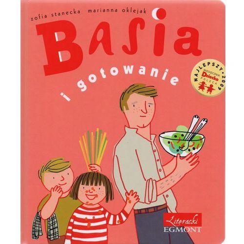 Książki dla dzieci, Basia i gotowanie (opr. twarda)