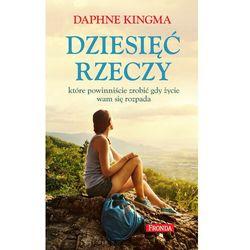 Dziesięć rzeczy które powinniście zrobić gdy życie wam się rozpada - Daphne Kingma - ebook