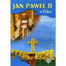 Jan Paweł II w Polsce 1999 r - DROHICZYN - DVD