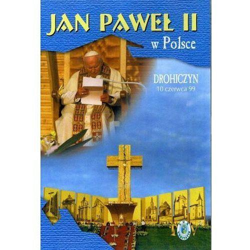 Filmy religijne i teologiczne, Jan Paweł II w Polsce 1999 r - DROHICZYN - DVD