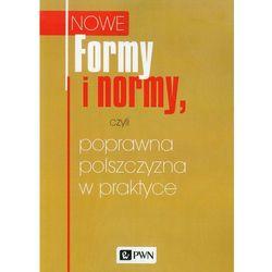 Formy i normy, czyli poprawna polszczyzna w praktyce (opr. miękka)
