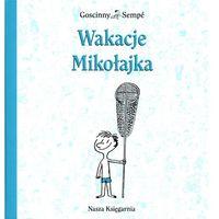 Książki dla dzieci, Wakacje Mikołajka. Wydanie 2014 rok. (opr. miękka)
