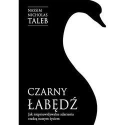 Czarny łabędź Jak nieprzewidywalne zdarzenia rządzą naszym życiem - Taleb Nassim Nicholas (opr. miękka)