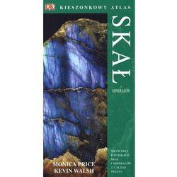 Kieszonkowy atlas skał i minerałów (opr. miękka)