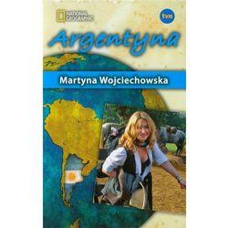 Argentyna. Kobieta na krańcu świata. - Martyna Wojciechowska