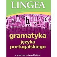 Książki do nauki języka, Gramatyka języka portugalskiego z praktycznymi przykładami wyd. 2 (opr. broszurowa)