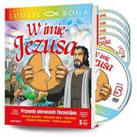 Filmy religijne i teologiczne, W IMIĘ JEZUSA - książka + 5 DVD + film DVD