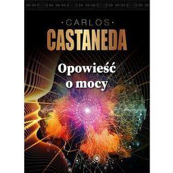 Opowieści o mocy - Carlos Castaneda (opr. broszurowa)