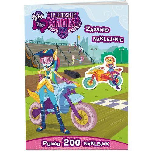 Książki dla dzieci, Zadanie: naklejanie!My Little Pony.Equestria Girls (opr. broszurowa)