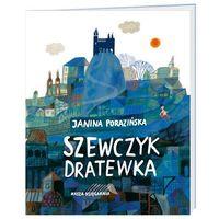 Książki dla dzieci, Szewczyk Dratewka - Janina Porazińska (opr. miękka)