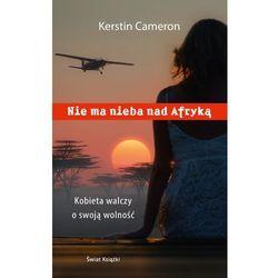 Nie ma nieba nad Afryką - Wysyłka od 3,99 - porównuj ceny z wysyłką (opr. miękka)