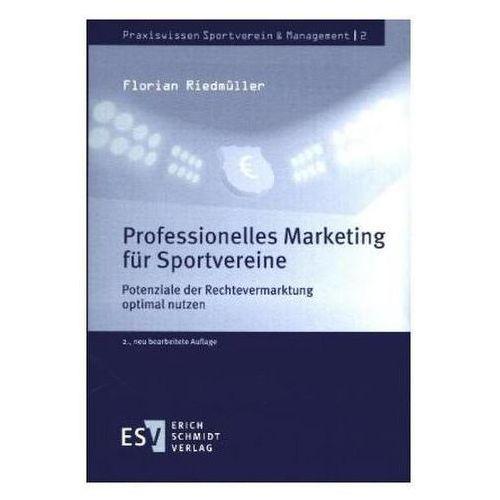 Biblioteka biznesu, Professionelles Marketing für Sportvereine Riedmüller, Florian