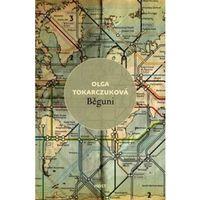 Pozostałe książki, Běguni Olga Tokarczuk