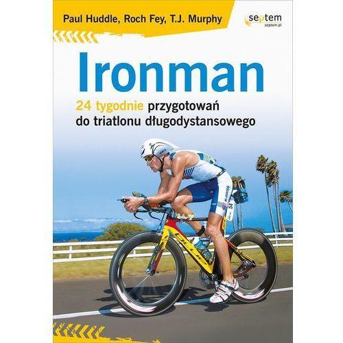 Informatyka, Ironman. 24 tygodnie przygotowań do triatlonu długodystansowego (opr. miękka)