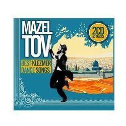 Mazel Tov - Best Klezmer Dance Songs -. (Płyta CD)