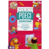 Książki dla dzieci, Polscy poeci dzieciom Jan Brzechwa i inni - Praca zbiorowa (opr. twarda)
