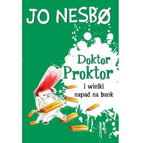 Literatura młodzieżowa, Doktor Proktor i wielki napad na bank. Darmowy odbiór w niemal 100 księgarniach! (opr. broszurowa)
