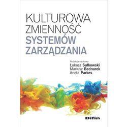 Kulturowa zmienność systemów zarządzania - mamy na stanie, wyślemy natychmiast (opr. miękka)