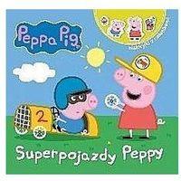 Książki dla dzieci, Superpojazdy peppy. opowiadania z naklejkami świnka peppa (opr. broszurowa)