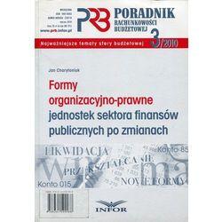 Formy organizacyjno-prawne jednostek sektora finansów publicznych po zmianach (opr. miękka)