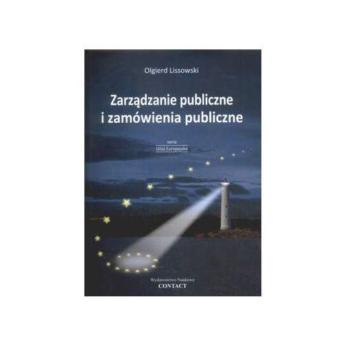 Biblioteka biznesu, Zarządzanie publiczne i zamówienia publiczne - Olgierd Lissowski