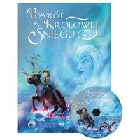 Książki dla dzieci, Powrót Królowej Śniegu + CD - PRACA PRACA, ZBIOROWA ZBIOROWA (opr. twarda)