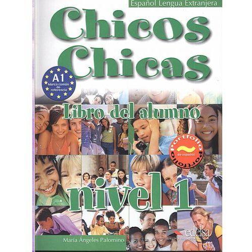 Biblioteka biznesu, CHICOS CHICAS 1 GIMNAZJUM PODRĘCZNIK (opr. miękka)