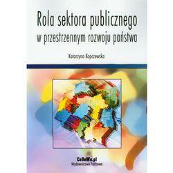 Rola sektora publicznego w przestrzennym rozwoju państwa (opr. miękka)