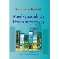 Międzynarodowy biznes turystyczny - Barbara Dąbrowska
