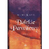 Poezja, Dalekie Pawilony. Tom 2 - Kaye Mary Margaret (opr. twarda)