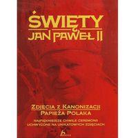 Albumy, Święty Jan Paweł II Zdjęcia z kanonizacji papieża Polaka (opr. twarda)
