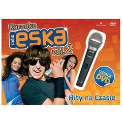 Karaoke Radio ESKA Vol. 2 - Hity Na Czasie