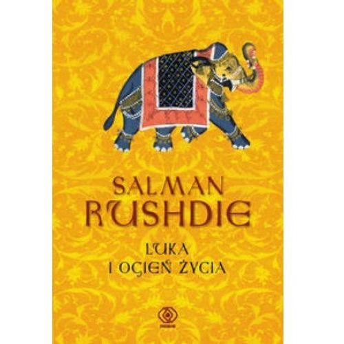Literatura młodzieżowa, Luka i ogień życia - Salman Rushdie (opr. twarda)
