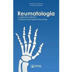 Reumatologia w gabinecie lekarza Podstawowej Opieki Zdrowotnej (opr. miękka)