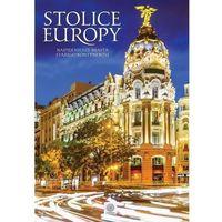 Albumy, IMAGINE STOLICE EUROPY NAJPIĘKNIEJSZE MIASTA STAREGO KONTYNENTU (opr. twarda)