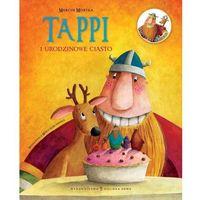 Literatura młodzieżowa, Tappi i urodzinowe ciasto (opr. twarda)