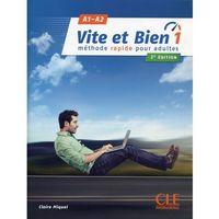 Książki do nauki języka, Vite et Bien 1 A1/A2 Podręcznik + klucz + CD - Claire Miquel (opr. miękka)