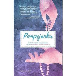 Pompejanka Odmień swoją codzienność dzięki nowennie pompejańskiej (opr. miękka)